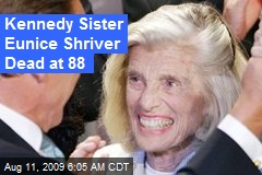 Kennedy Sister Eunice Shriver Dead at 88