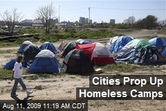 Cities Prop Up Homeless Camps