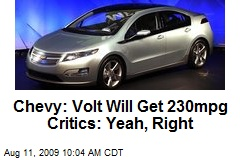 Chevy: Volt Will Get 230mpg Critics: Yeah, Right