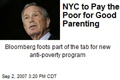 NYC to Pay the Poor for Good Parenting
