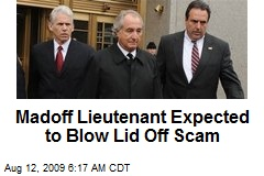 Madoff Lieutenant Expected to Blow Lid Off Scam