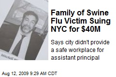 Family of Swine Flu Victim Suing NYC for $40M