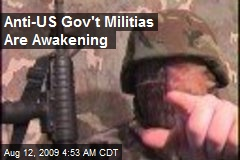 Anti-US Gov't Militias Are Awakening
