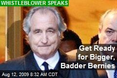 Get Ready for Bigger, Badder Bernies