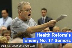 Health Reform's Enemy No. 1? Seniors