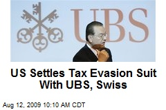 US Settles Tax Evasion Suit With UBS, Swiss