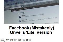 Facebook (Mistakenly) Unveils 'Lite' Version