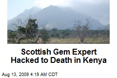 Scottish Gem Expert Hacked to Death in Kenya