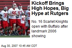 Kickoff Brings High Hopes, Big Hype at Rutgers