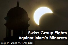 Swiss Group Fights Against Islam's Minarets