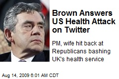 Brown Answers US Health Attack on Twitter