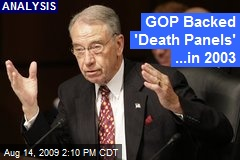GOP Backed 'Death Panels' ...in 2003