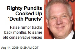 Righty Pundits Cooked Up 'Death Panels'