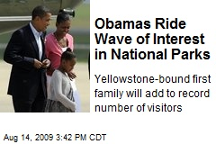 Obamas Ride Wave of Interest in National Parks
