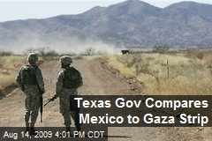Texas Gov Compares Mexico to Gaza Strip