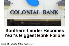 Southern Lender Becomes Year's Biggest Bank Failure