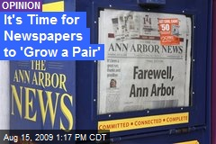 It's Time for Newspapers to 'Grow a Pair'