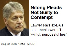 Nifong Pleads Not Guilty to Contempt