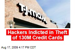 Hackers Indicted in Theft of 130M Credit Cards