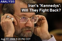Iran's 'Kennedys': Will They Fight Back?