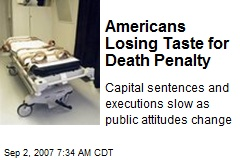Americans Losing Taste for Death Penalty