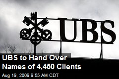 UBS to Hand Over Names of 4,450 Clients