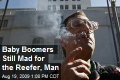Baby Boomers Still Mad for the Reefer, Man