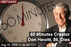 60 Minutes Creator Don Hewitt, 86, Dies