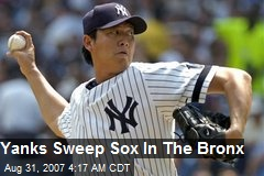 Yanks Sweep Sox In The Bronx