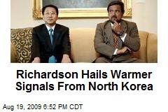 Richardson Hails Warmer Signals From North Korea