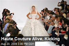 Haute Couture Alive, Kicking