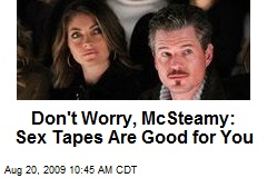 Don't Worry, McSteamy: Sex Tapes Are Good for You