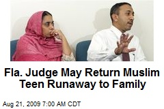 Fla. Judge May Return Muslim Teen Runaway to Family