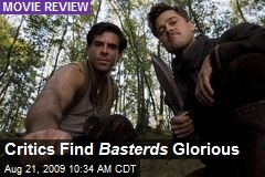 Critics Find Basterds Glorious