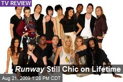 Runway Still Chic on Lifetime