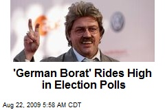 'German Borat' Rides High in Election Polls