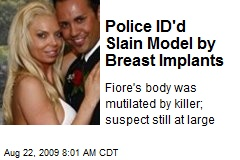 Police ID'd Slain Model by Breast Implants
