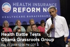 Health Battle Tests Obama Grassroots Group