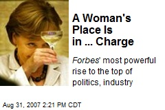A Woman's Place Is in ... Charge