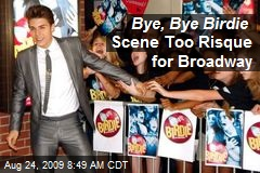 Bye, Bye Birdie Scene Too Risque for Broadway