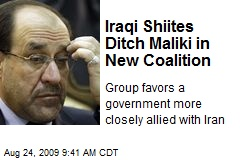 Iraqi Shiites Ditch Maliki in New Coalition
