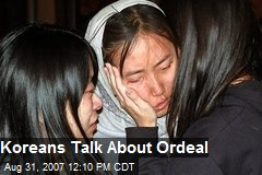 Koreans Talk About Ordeal