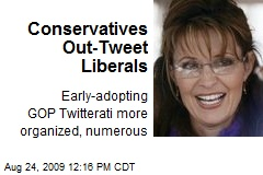 Conservatives Out-Tweet Liberals
