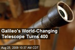 Galileo's World-Changing Telescope Turns 400
