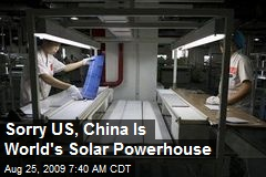 Sorry US, China Is World's Solar Powerhouse