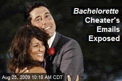 Bachelorette Cheater's Emails Exposed