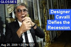 Designer Cavalli Defies the Recession