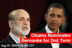 Obama Nominates Bernanke for 2nd Term