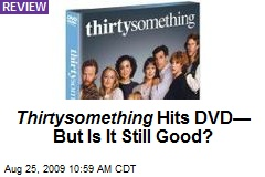 Thirtysomething Hits DVD— But Is It Still Good?