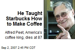 He Taught Starbucks How to Make Coffee